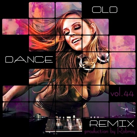Old Dance Remix Vol.44 (2011)