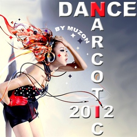 Dance Narcotic vol. 1 (2012)