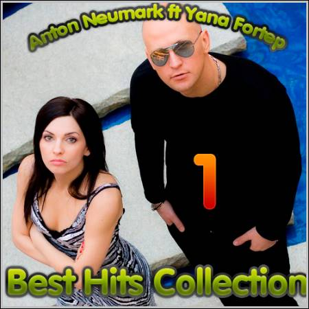 Anton Neumark ft Yana Fortep - Best Hits Collection 1 (2012)