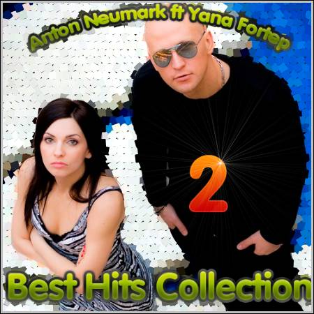Anton Neumark ft Yana Fortep - Best Hits Collection 2 (2012)