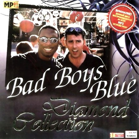 Bad Boys Blue - Diamond Collection (2011)