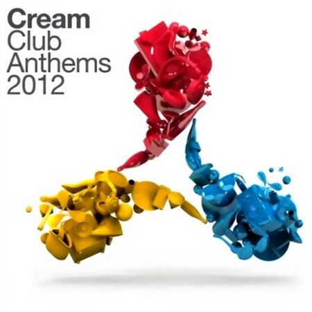 Cream Club Anthems (2012)