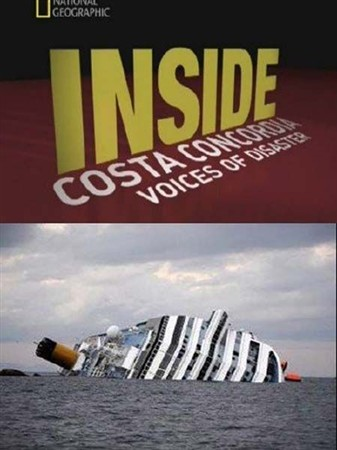 Катастрофа Коста Конкордии / Inside Costa Concordia: Voices of disaster (20 ...