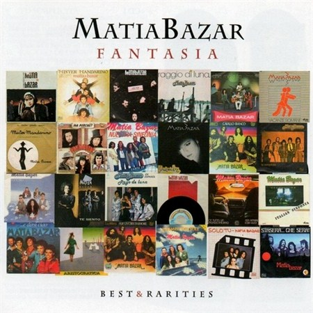 Matia Bazar - Fantasia. Best & Rarities (2011)
