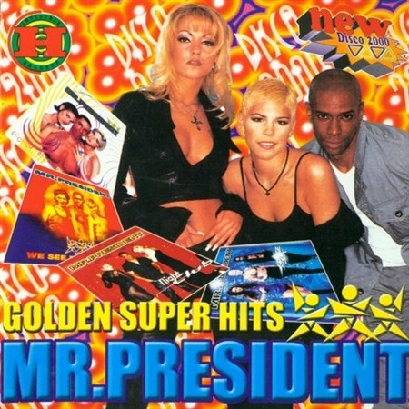 Mr.President - Golden Super Hits (2000)
