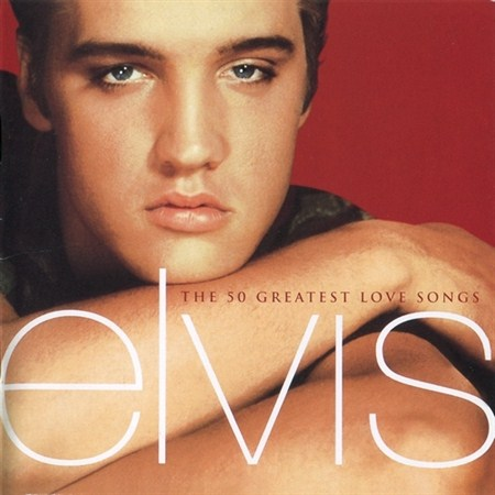 Elvis Presley - The 50 Greatest Love Songs (2001)