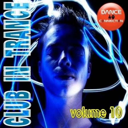 Club In Trance vol.10 (2012)