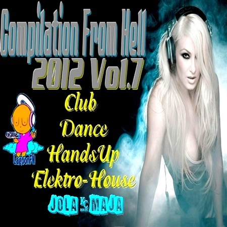 Compilation From Hell Vol.7 (2012)
