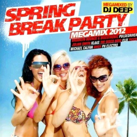 Spring Break Party Megamix (2012)