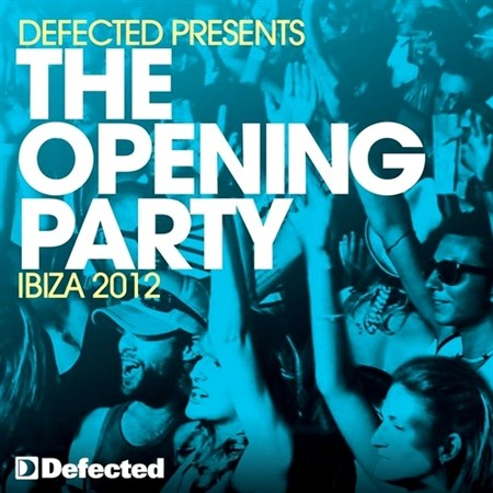 The Opening Party Ibiza (2012)