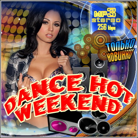 VA - Dance Hot Weekend (2012)