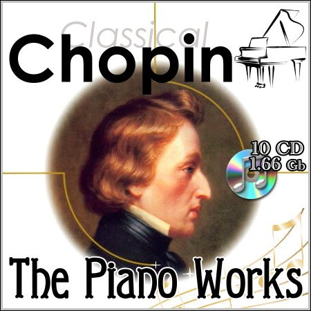 Chopin - The Piano Works (10 CD)