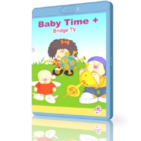 Детское время  (Часть2) / Baby time на Bridge TV (Part2) [DVD-5]