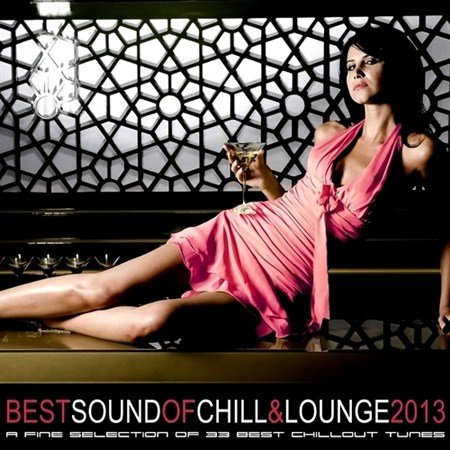 Best Sound of Chill & Lounge (2013)
