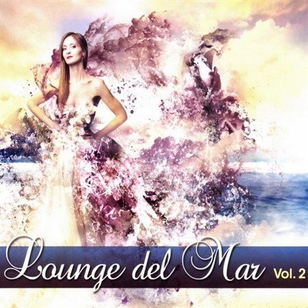 Lounge del Mar Vol.2 (2013)