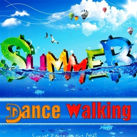 Summer Dance Walking (2013)