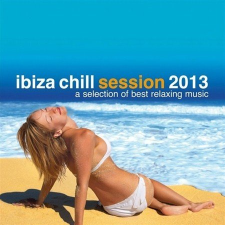 Ibiza Chill Session (2013)