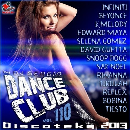 Дискотека Dance Club Vol. 110 (2013)
