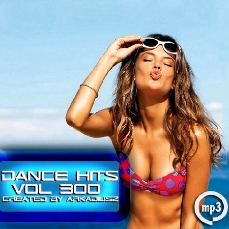 Dance Hits Vol 300 (2013)