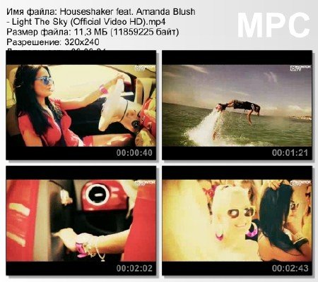 Houseshaker feat. Amanda Blush - Light The Sky (Official Video HD) мр4